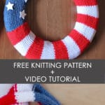 Learn how to Knit a Patriotic Flag Wreath with Studio Knit - Free Pattern + Video Tutorial!