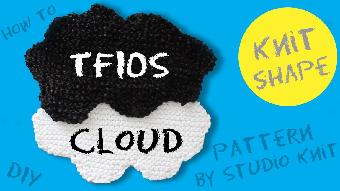How to Knit a Cloud Shape inspired by The Fault in Our Stars with free knitting pattern and video tutorials by Studio Knit