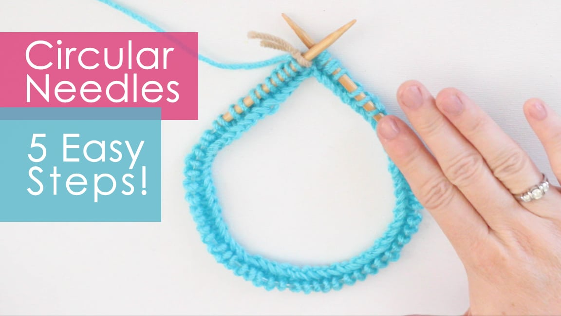 How to Knit on Circular Needles in 5 Easy Steps for Beginning Knitters with Studio Knit | Watch Free Knitting Video Tutorial