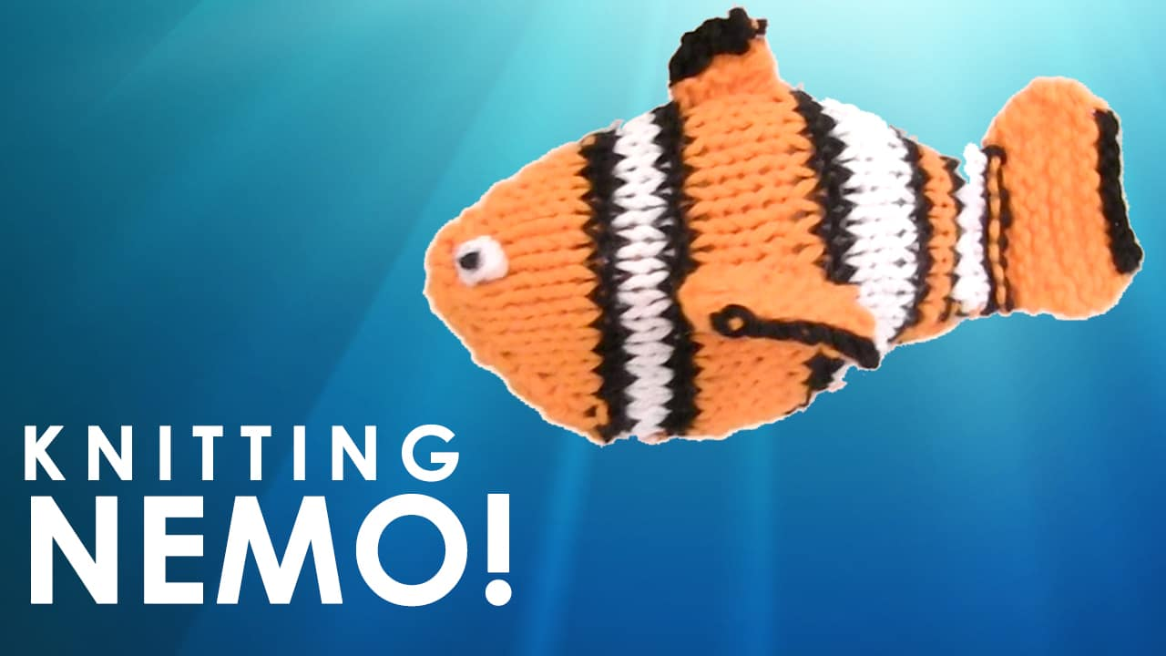 Knitting Nemo! Finding Dory! How to Knit a Fish!
