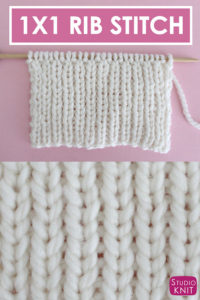 1X1 Rib Knit Stitch Pattern for Beginning Knitters with Video Tutorial by Studio Knit