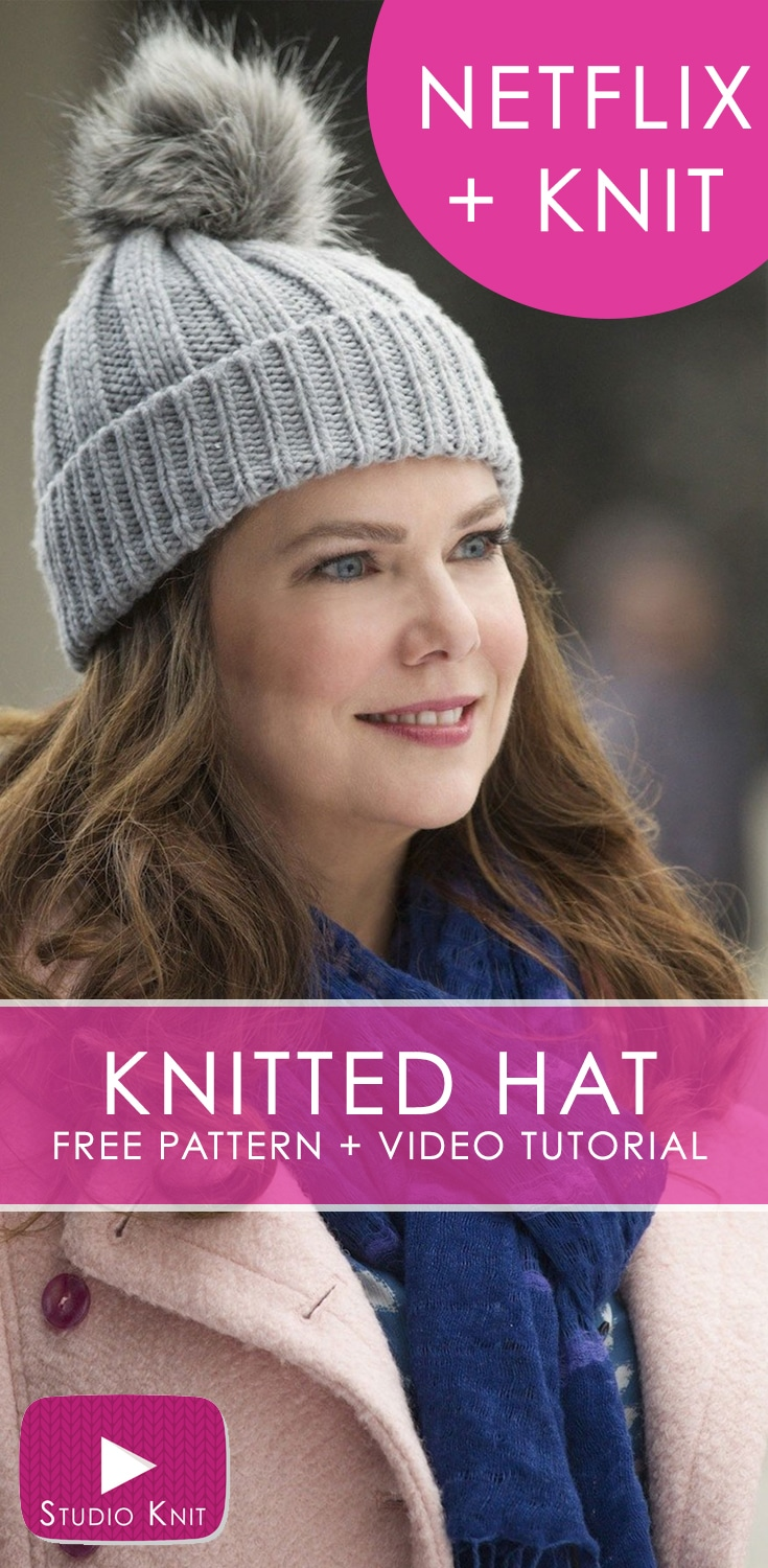 How to Knit a Gilmore Girls Hat Pattern with Video Tutorial  dc3043f12fa