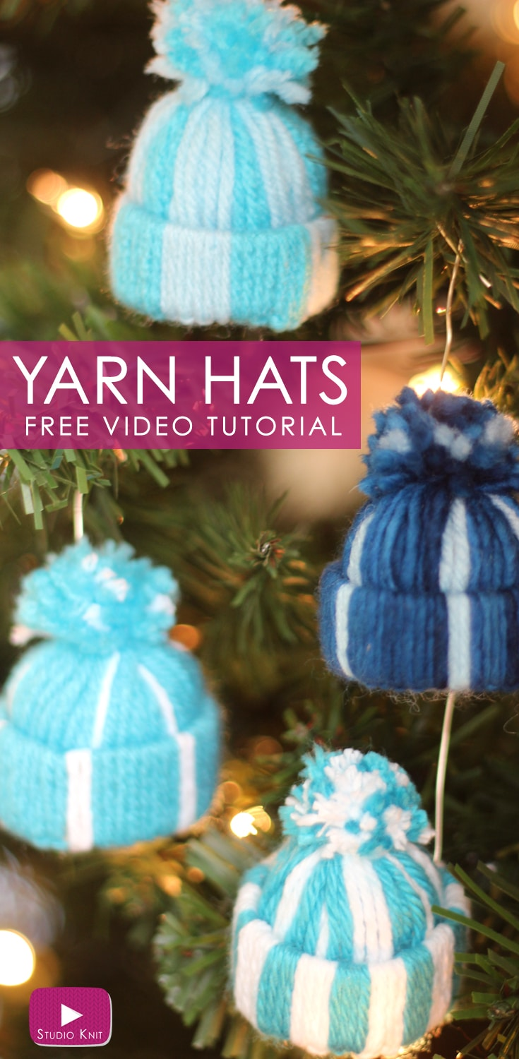 Yarn Hat Holiday Ornaments: Free Easy Craft Video Tutorial with Studio Knit