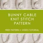 Bunny Cable Knit Stitch Pattern by Studio Knit