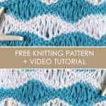 Sea Foam Wave Drop Knit Stitch Pattern with Easy Free Pattern + Knitting Video Tutorial by Studio Knit.