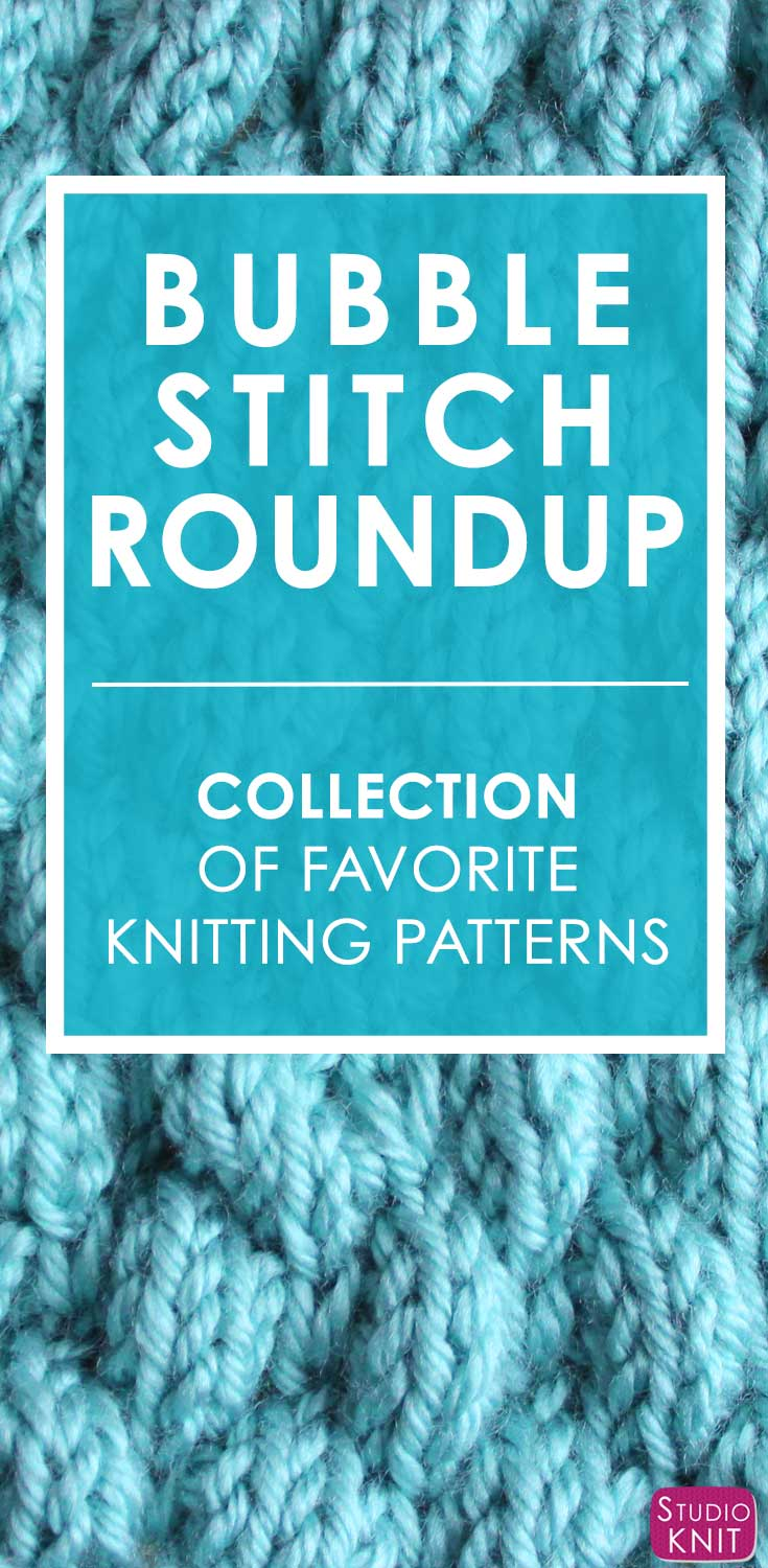 Bubble Knit Stitch Pattern Roundup | Studio Knit
