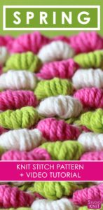 How to Knit the Spring Bobble Stitch Pattern with free knitting pattern and video tutorial by Studio Knit