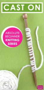 Learn How to CAST ON Yarn in the Absolute Beginner Knitting Series by Studio Knit