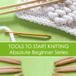 How to Select Tools to Start Knitting in the Absolute Beginner Knitting Series by Studio Knit