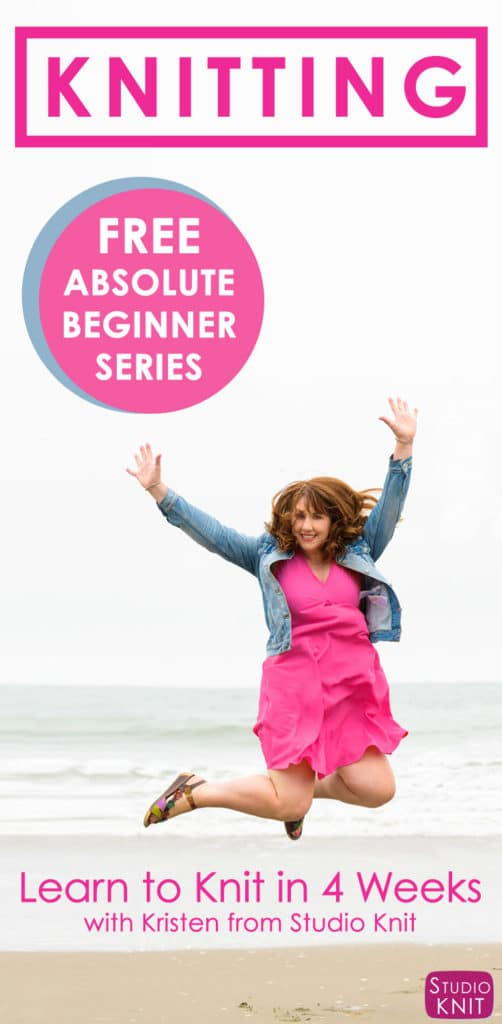 Learn to Knit for Free with the Announcing the Absolute Beginner Knitting Series with Kristen from Studio Knit