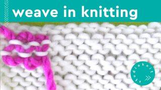 Weave In Knitting Yarn Ends