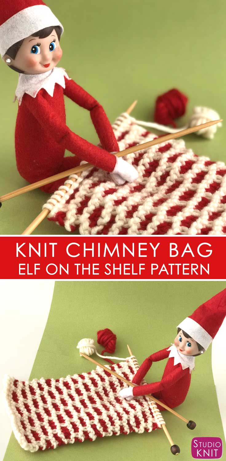 Cute Chimney Bag. New Elf on the Shelf Knitting Pattern Book by Studio Knit. #studioknit #elfontheshelf #elfontheshelfideas