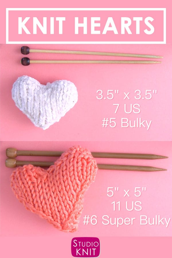 Knit Heart Softies Sizes with Bulky and Super Bulky Weight Yarns by Studio Knit.