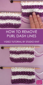 SEED STITCH How to Remove Purl Dash Lines in Knitting with Studio Knit