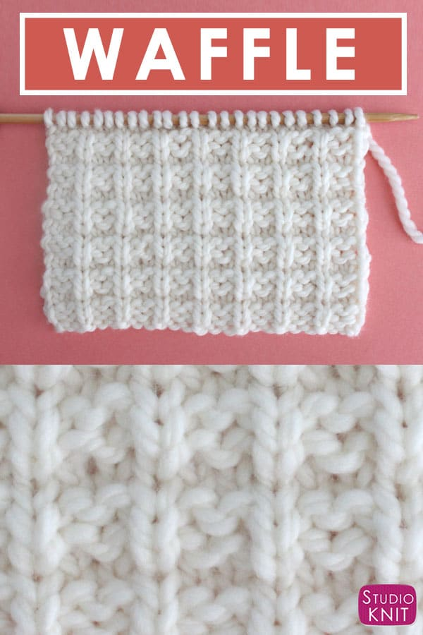 b9e7fe903df440 Waffle Knit Stitch Pattern Easy for Beginning Knitters by Studio Knit with  Video Tutorial
