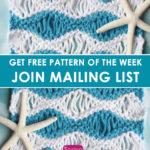 Sea Foam Wave Drop Knit Stitch Pattern with Video Tutorial by Studio Knit.