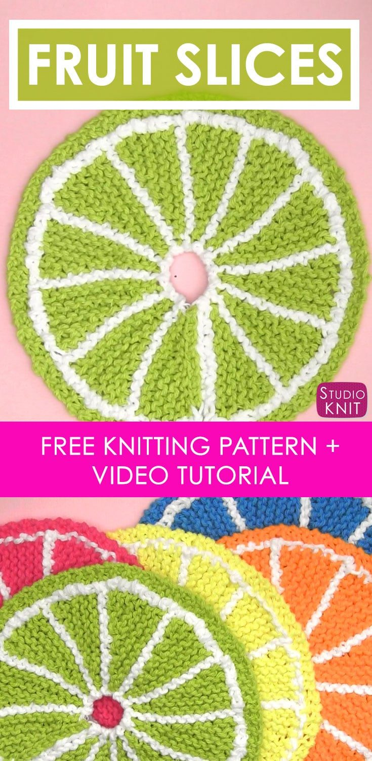 So summery and pretty! Learn How to Knit Fruit Citrus Slices with Easy Free Pattern + Knitting Video Tutorial with Studio Knit. #StudioKnit #freeknittingpattern #knitstitchpattern #dishcloth