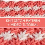 Daisy Knit Stitch Pattern by Studio Knit with Written Instructions and Video Tutorial