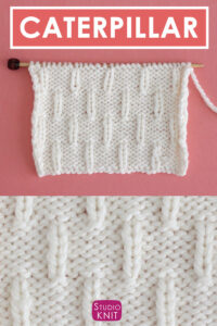 Caterpillar Knit Stitch Pattern