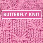 Butterfly Stitch Knitting Pattern