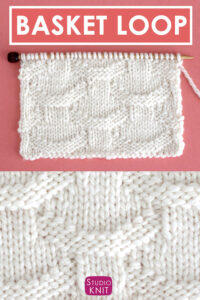 Basket Loop Stitch Knitting Pattern