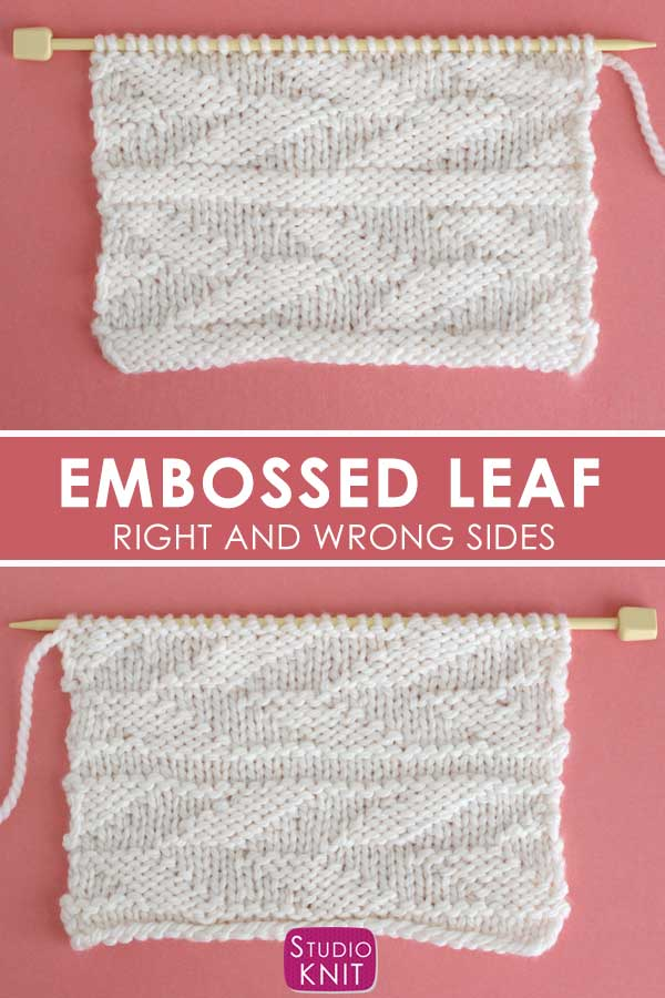 Right and Wrong Sides of the Embossed Leaf Stitch Pattern