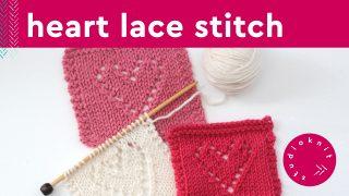 Heart Lace Knit Stitch Pattern