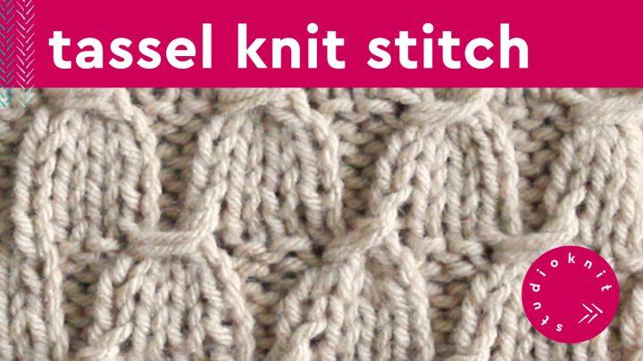 Tassel Knit Stitch Pattern