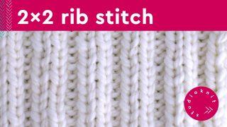 2x2 Rib Stitch Knitting Pattern