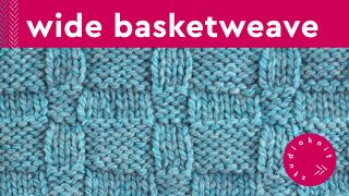 Wide Basket Weave Knit Stitch Pattern