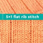5x1 Flat Rib Stitch texture in orange color yarn on knitting needle.